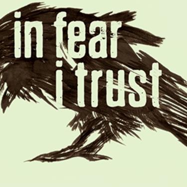Обзор In Fear I Trust